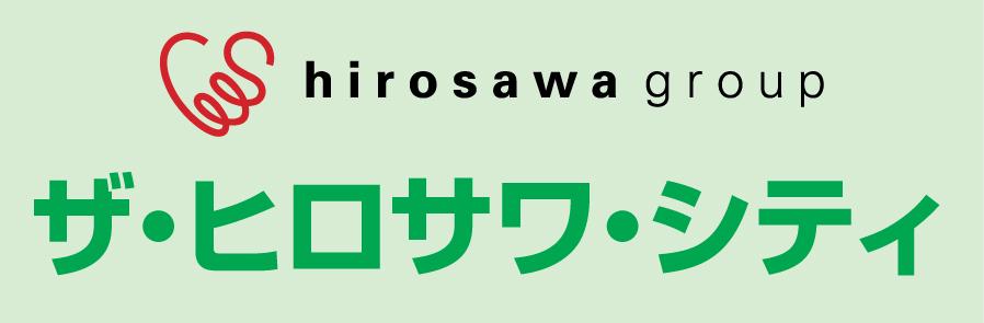 hirosawa group ザ・ヒロサワ・シティ